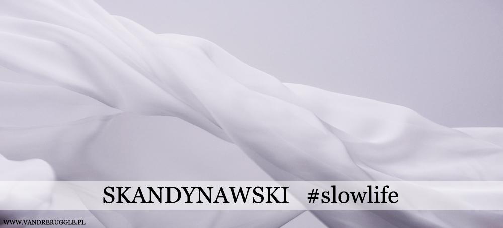 #slowlife #skandynawskistyl #lista5rzeczy