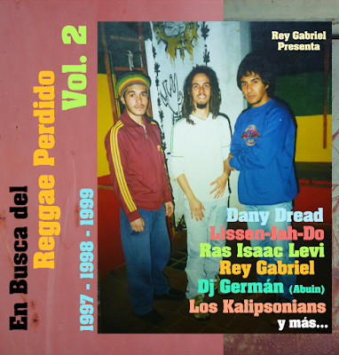 REY GABRIEL - En busca del Reggae perdido Vol. 2  (1997-1998-1999)