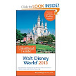 The Unofficial Guide to Disney World and Disneyland--A Review
