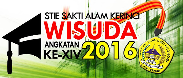 Wisuda STIE SAKTI ALAM KERINCI Angkatan ke XIV 2016