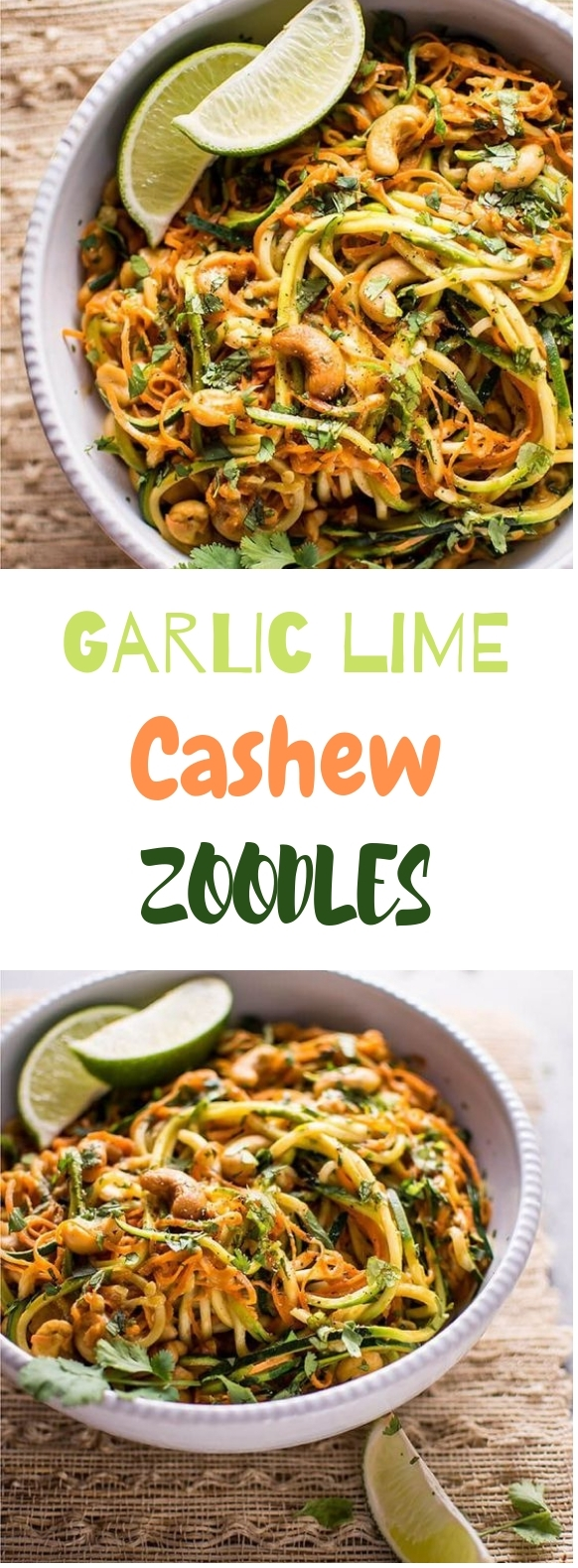 Garlic Lime Cashew Zoodles #veganmeal #healthyrecipe