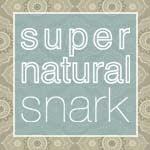 Supernatural Snark