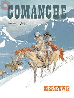Comanche. Tom 8. Szeryfowie - Hermann Huppen, Michel Greg