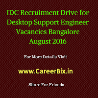 IDC Recruitment Drive for Desktop Support Engineer Vacancies Bangalore August 2016