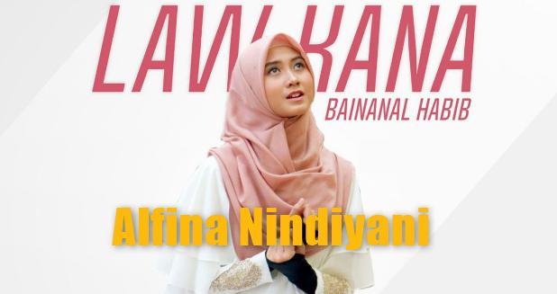 Alfina Nindiyani, Lagu Religi, Lagu Pop, Lagu Cover, 2018,Download Lagu Alfina Nindiyani Law Kana Bainanal Habib Mp3 Cover Terbaru 2018