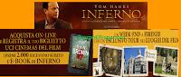 Logo Premio sicuro: 2.000 E-Book di ''Inferno'' e vinci gratis weekend nei luoghi del Film