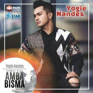 Yogie Nandes - Amba Bisma Mp3