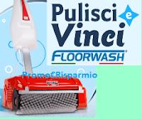 Logo Concorso ''Pulisci e Vinci con Floorwash'' e vinci gratis 3 Lavapavimenti F25