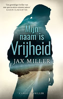 Jax Miller Mijn naam is Vrijheid