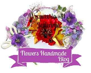 http://flowershandmadeblog.blogspot.com/2017/10/wyzwanie-11-jesiennie.html