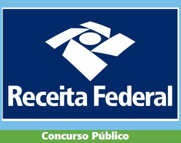 Receita Federal - RFB, solicita selação para Carreiras Fazendárias