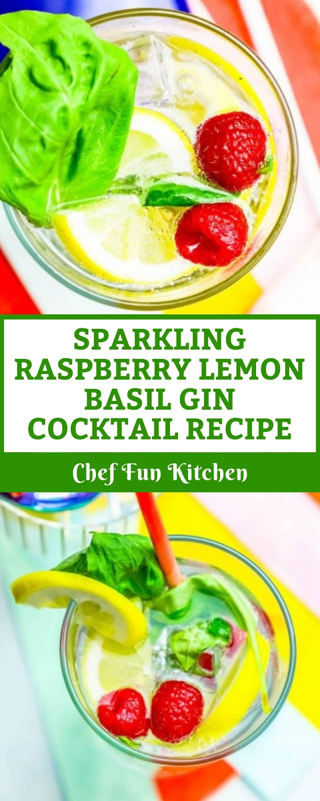 SPARKLING RASPBERRY LEMON BASIL GIN COCKTAIL RECIPE