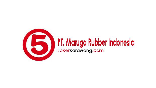 Lowongan Operator Produksi PT. Marugo Rubber Indonesia Karawang