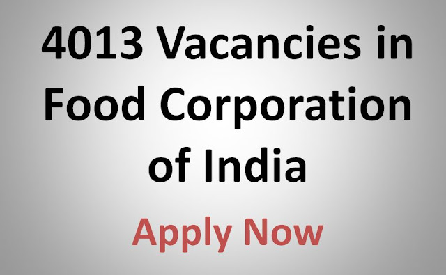 Food Corporation of India (FCI) Recruitment 2019 - 4103 Posts