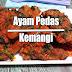 Resep masakan Ayam Pedas dengan Kemangi | Makanan Khas Nusantara | Ovafood