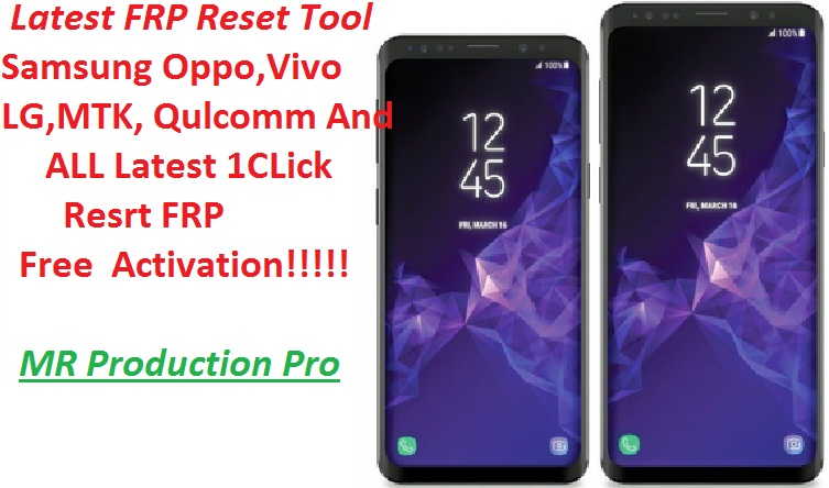 Latest FRP tool For Samsung Motorola LG oppo vivo and all one click