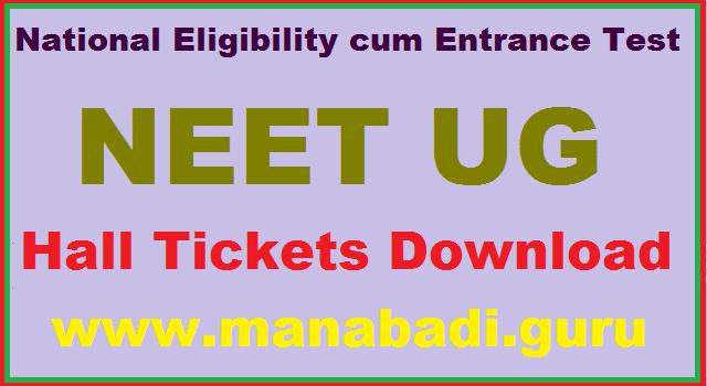 AP Hall Tickets, Hall tickets, Admit Cards, NEET UG Admit Cards, National Eligibility cum Entrance Test, NEET UG
