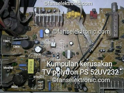 kumpulan kerusakan tv polytron ps 52uv232