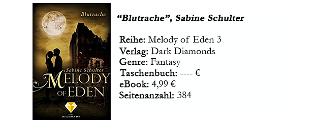 https://www.amazon.de/Melody-Eden-Blutrache-Sabine-Schulter-ebook/dp/B06XBZPV1T/ref=sr_1_1?s=digital-text&ie=UTF8&qid=1505742412&sr=1-1&keywords=Melody+of+Eden+3