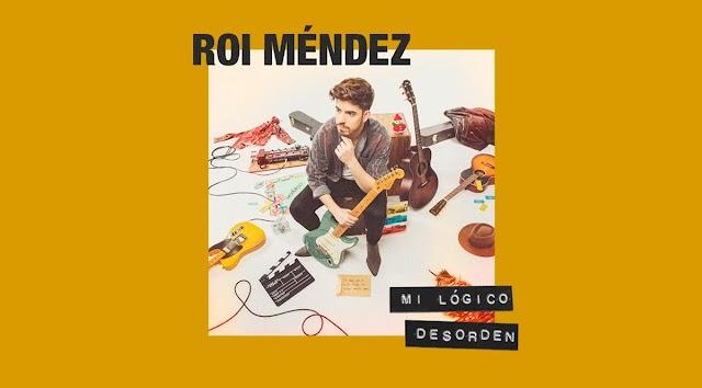 Roi Méndez presenta 'Mi Lógico Desorden', su primer álbum