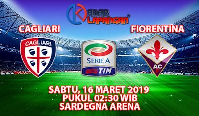 Prediksi Bola Cagliari vs Fiorentina 16 Maret 2019
