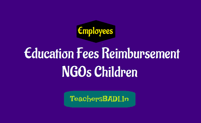 ts go.27 education fees reimbursement enhanced to ngos children in ts prc 2015,download education tuition fees reimbursement go.27,ngos,class-iv employees, classes from lkg to intermediate,12th class