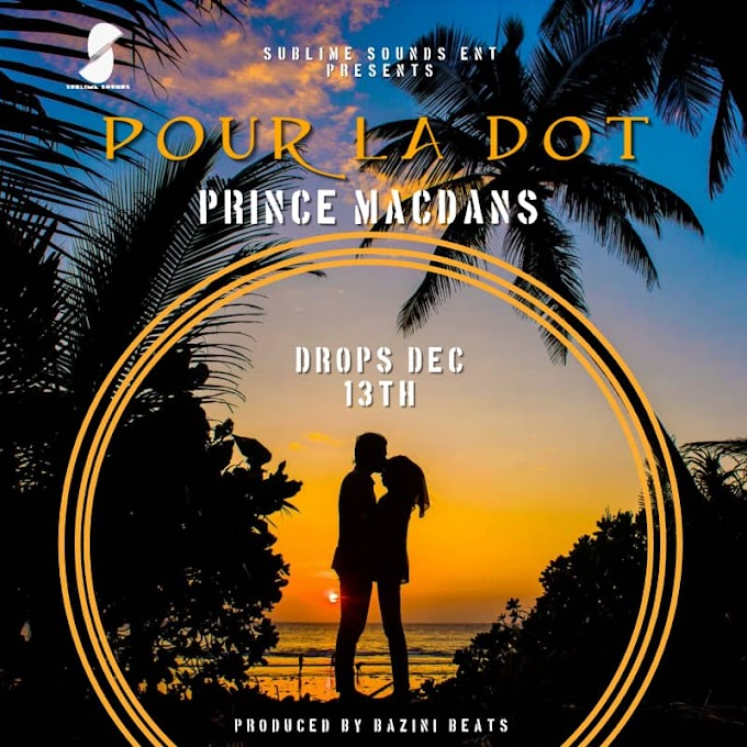 MACDANS to release a new single titled:POUR LA DOT