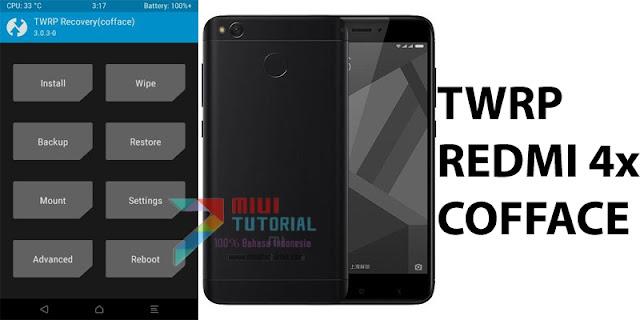 Kapan Xiaomi Redmi 4x Kebagian Custom TWRP Recovery Cofface? Sudah Ada Kok! Ini Tutorial Cara Pasangnya