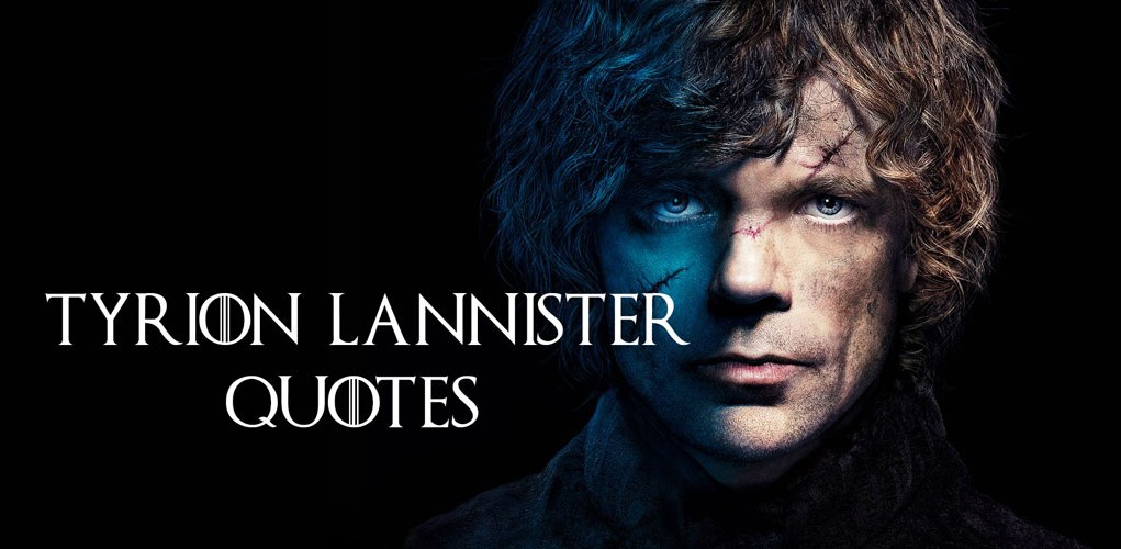 Gameofthroneslover Tyrion Lannister Top Quotes In Game Of Thrones