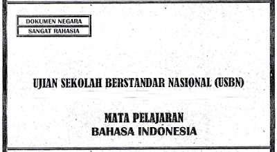 Latihan Soal USBN Bahasa Indonesia Kurikulum  LATIHAN SOAL USBN BAHASA INDONESIA KURIKULUM 2019  Sekolah Menengan Atas IPA/IPS TAHUN 2018_2019