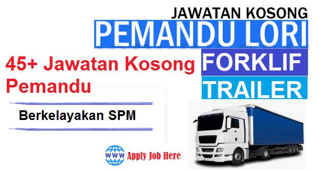 Terbaru 45 Jawatan Kosong Pemandu Berkelayakan Spm Dicari Db Job Asia Terbaru Jawatan Dibuka