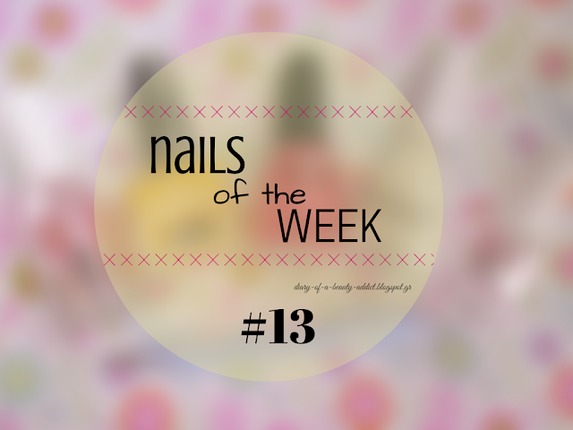 Nails Of The Week #13