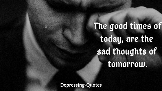 most depressing quotesmost depressing quotes
