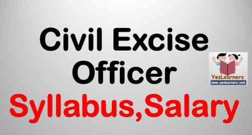 Civil Excise Officer - Syllabus, Salary