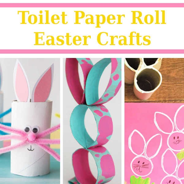 Toilet Paper Roll Easter Crafts Diy Home Sweet Home