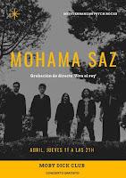 Concierto de Mohama Saz en Moby Dick Club