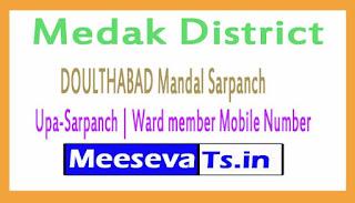 DOULTHABAD Mandal Sarpanch | Upa-Sarpanch | Ward member Mobile Numbers Medak District in Telangana State
