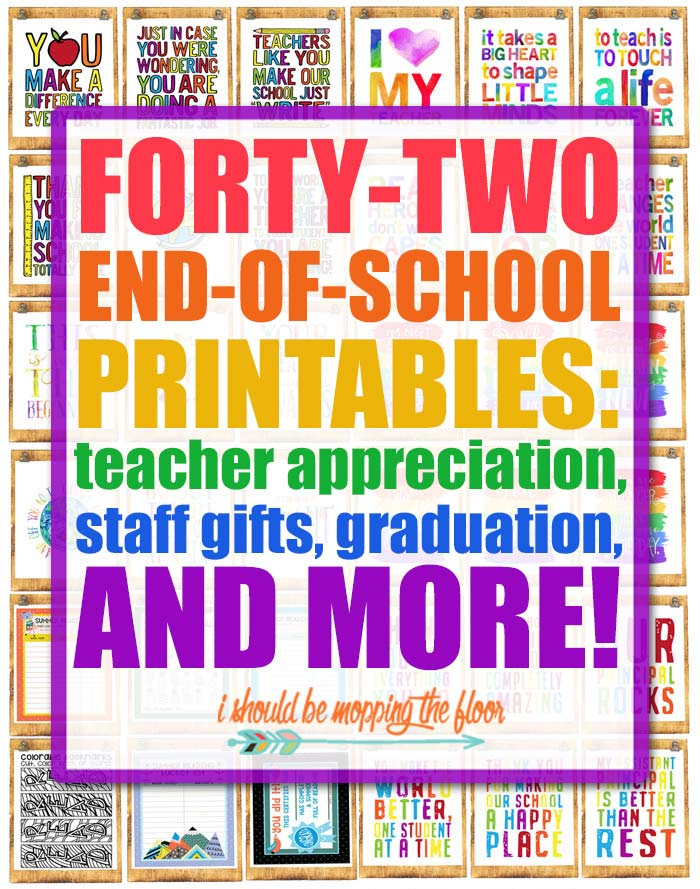 End of School Year Printables