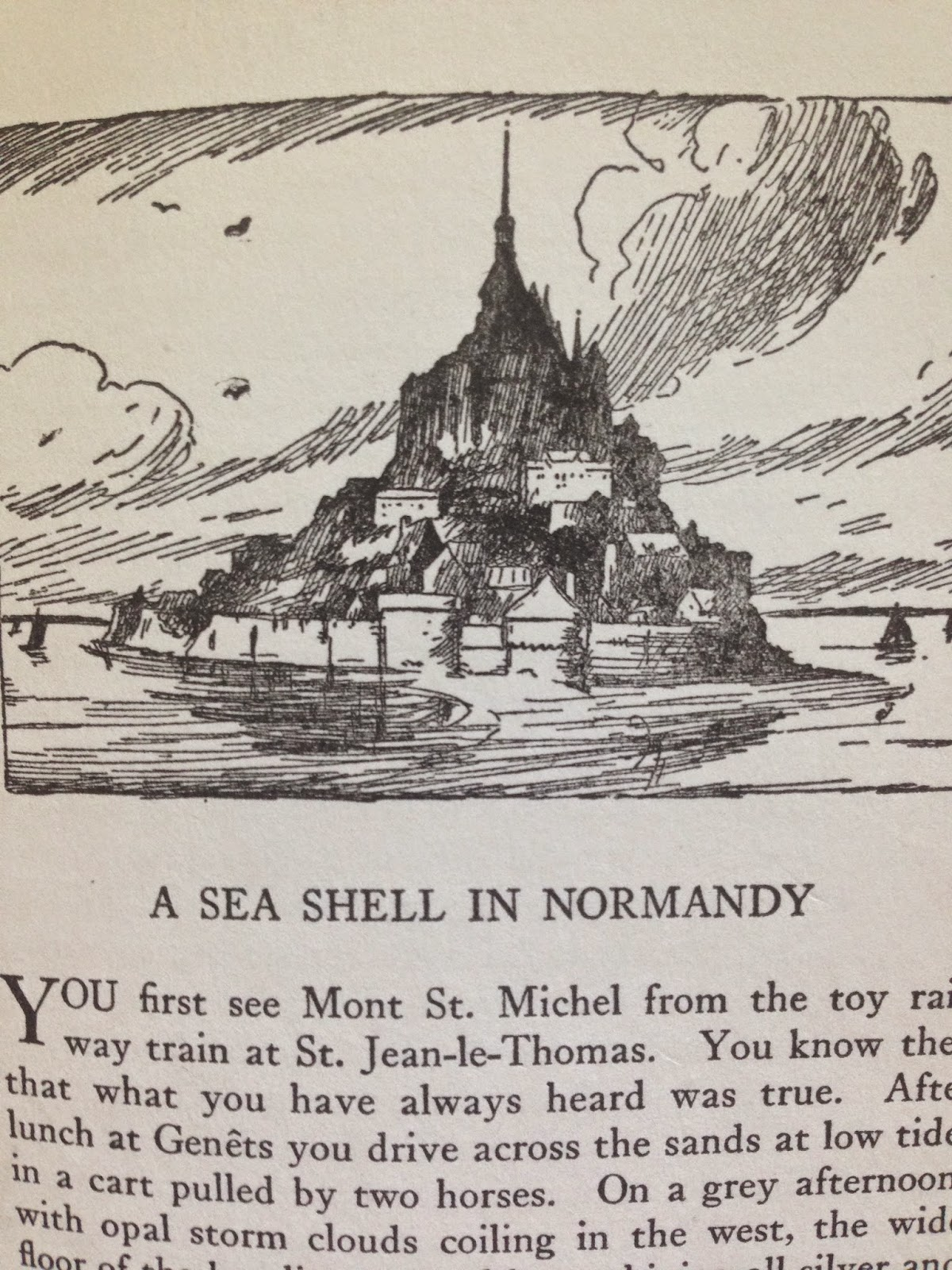 mont saint michel for earth day where nature and man s most the drawing is from an essay by christopher morely called a sea shell in normandy in the collection of his essays the r y stain which i have had