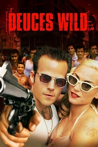 Watch Deuces Wild Online Free in HD
