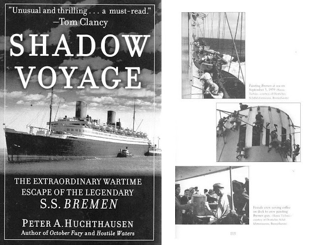 Shadow Voyage of ss ts Bremen by Peter A. Huchthausen