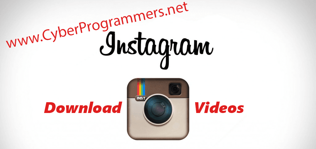 Download Instagram Videos using PC/Laptop or Phone/Tablet - Cyber