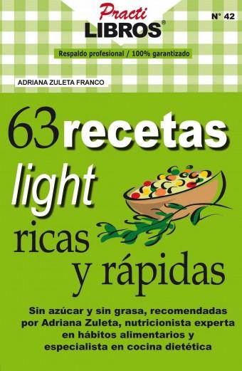 63 Recetas Light Ricas Y Rápidas. Datos Del Libro