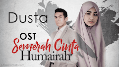 OST Semerah Cinta Humairah - Dusta oleh Aepul Roza