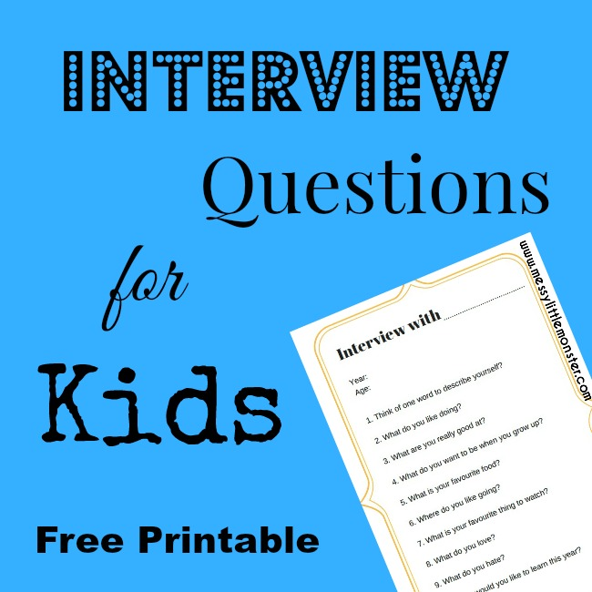 Interview questions for kids (FREE PRINTABLE).  Start a new family tradition. Great for New Year or your child's birthday each year.