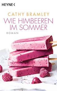 http://www.randomhouse.de/Taschenbuch/Wie-Himbeeren-im-Sommer/Cathy-Bramley/Heyne/e488206.rhd