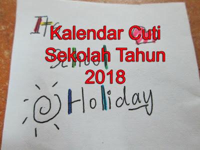 Kalendar Cuti Sekolah Tahun 2018