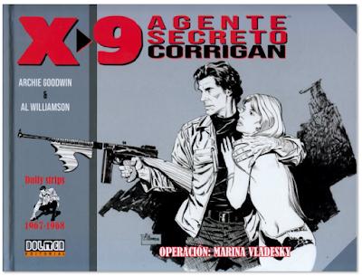 X-9 AGENTE SECRETO CORRIGAN de Archie Goodwin y Al Williamson, edita Dolmen