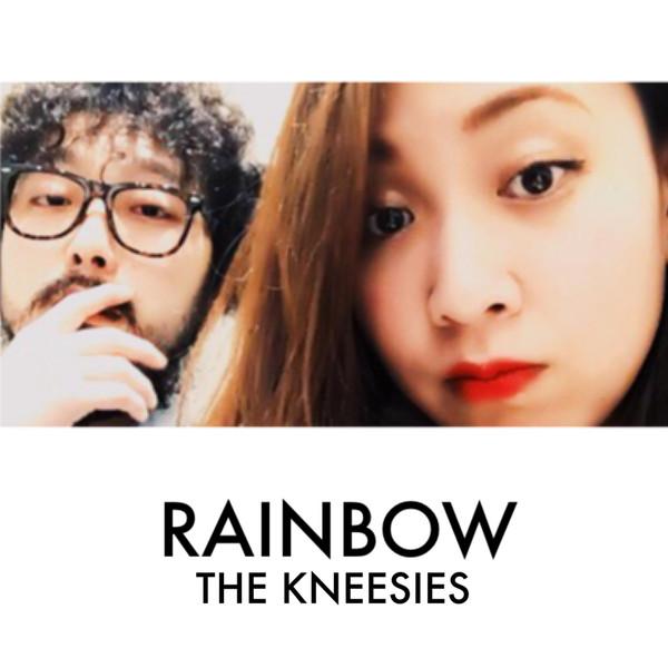 [Single] The Kneesies – Rainbow (2016.04.06/MP3/RAR)
