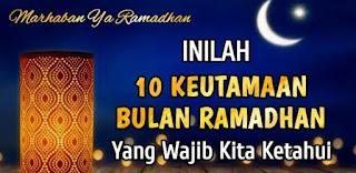 Keutamaan Bulan Ramadhan dan Puasa Ramadhan